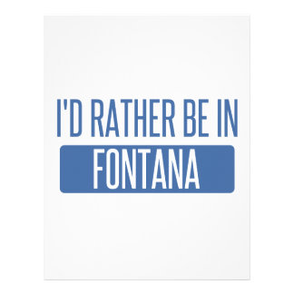 I'd rather be in Fontana Letterhead