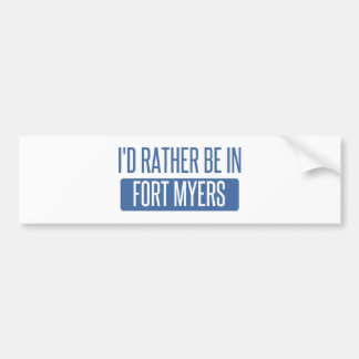 I'd rather be in Fort Myers Bumper Sticker
