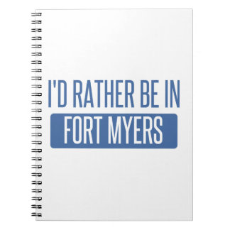 I'd rather be in Fort Myers Notebook
