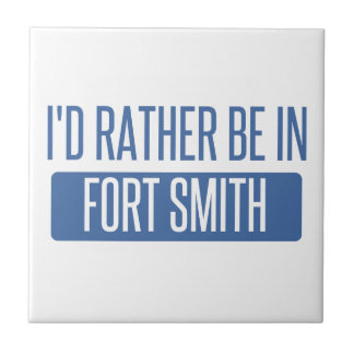 I'd rather be in Fort Smith Tile