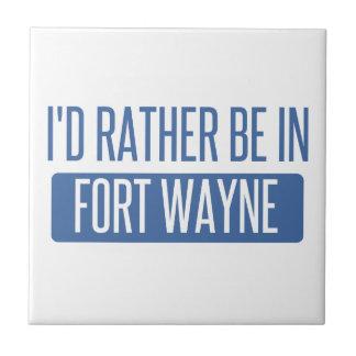 I'd rather be in Fort Wayne Tile