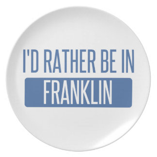 I'd rather be in Franklin TN Plate