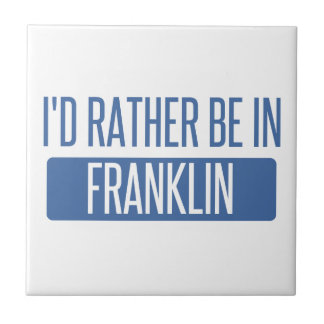 I'd rather be in Franklin WI Tile