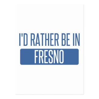 I'd rather be in Fresno Postcard