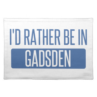 I'd rather be in Gadsden Placemat