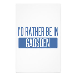 I'd rather be in Gadsden Stationery
