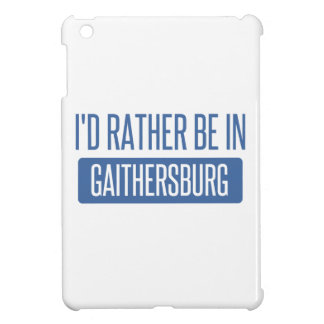 I'd rather be in Gaithersburg iPad Mini Cases