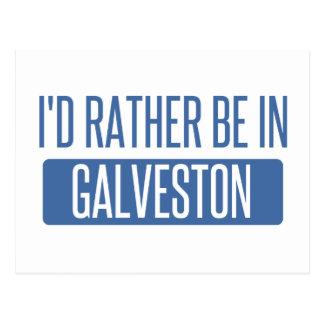 I'd rather be in Galveston Postcard