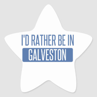 I'd rather be in Galveston Star Sticker