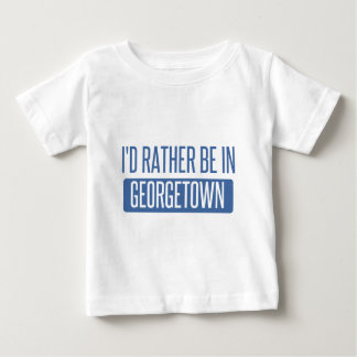 I'd rather be in Georgetown Baby T-Shirt