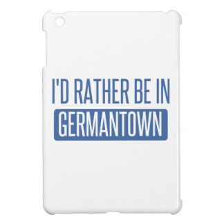 I'd rather be in Germantown iPad Mini Cover
