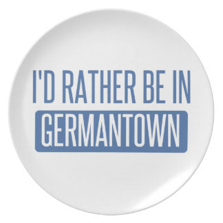 I'd rather be in Germantown Plate