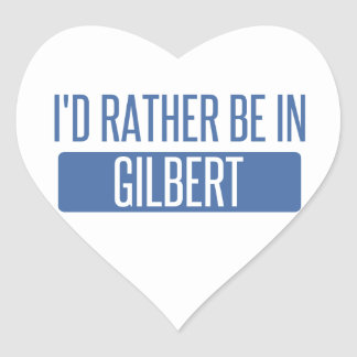 I'd rather be in Gilbert Heart Sticker
