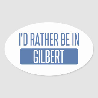 I'd rather be in Gilbert Oval Sticker