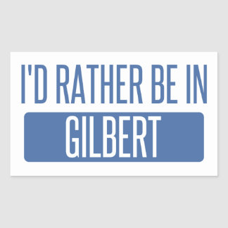 I'd rather be in Gilbert Sticker