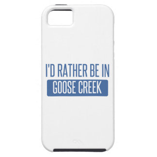 I'd rather be in Goose Creek Case For The iPhone 5