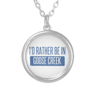 I'd rather be in Goose Creek Silver Plated Necklace