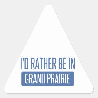 I'd rather be in Grand Prairie Triangle Sticker