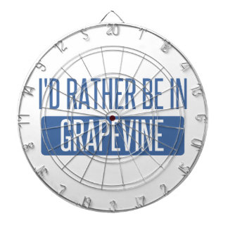I'd rather be in Grapevine Dartboards