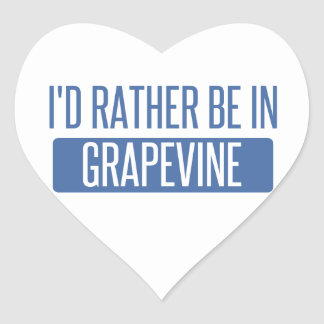 I'd rather be in Grapevine Heart Sticker