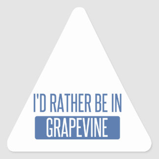 I'd rather be in Grapevine Triangle Sticker