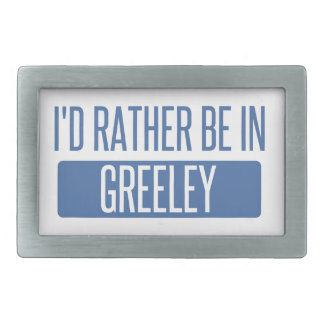 I'd rather be in Greeley Rectangular Belt Buckles