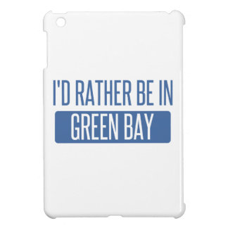 I'd rather be in Green Bay Case For The iPad Mini