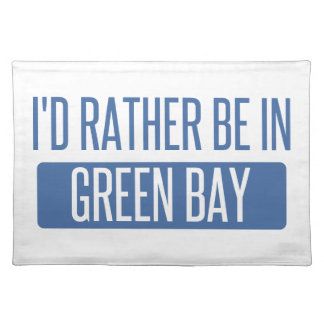 I'd rather be in Green Bay Placemat