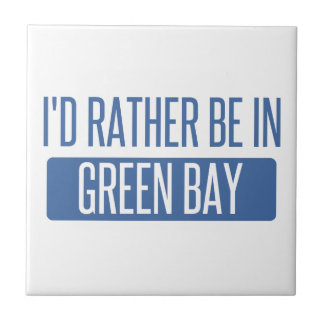 I'd rather be in Green Bay Tile