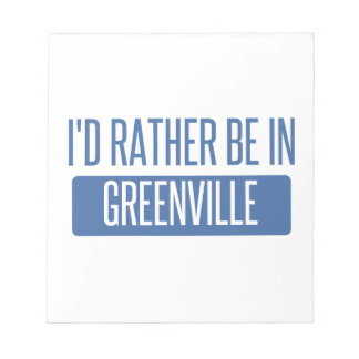 I'd rather be in Greenville MS Notepad