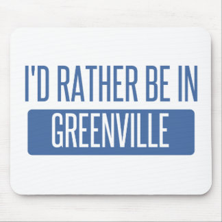 I'd rather be in Greenville SC Mouse Pad