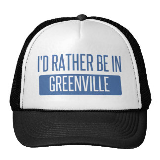 I'd rather be in Greenville SC Trucker Hat