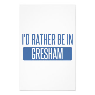 I'd rather be in Gresham Stationery