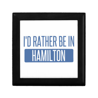 I'd rather be in Hamilton Gift Box