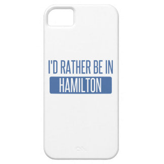 I'd rather be in Hamilton iPhone 5 Covers