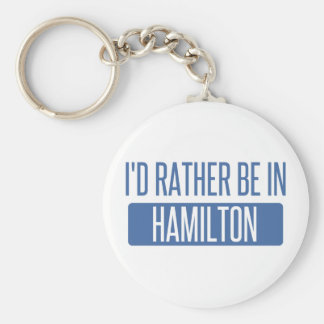 I'd rather be in Hamilton Keychain