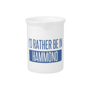 I'd rather be in Hammond Pitcher