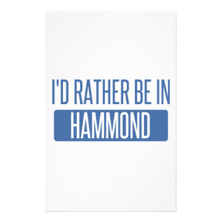 I'd rather be in Hammond Stationery