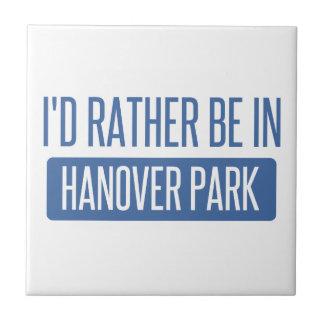 I'd rather be in Hanover Park Tile