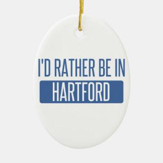I'd rather be in Hartford Ceramic Ornament