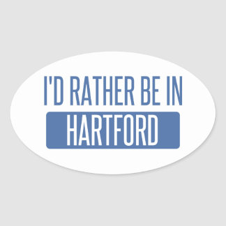 I'd rather be in Hartford Oval Sticker