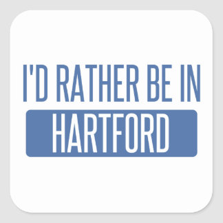 I'd rather be in Hartford Square Sticker