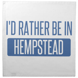 I'd rather be in Hempstead Napkin