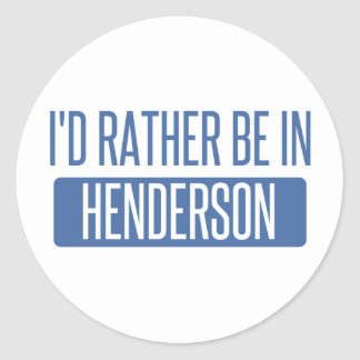 I'd rather be in Henderson Classic Round Sticker