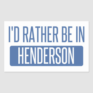 I'd rather be in Henderson Sticker