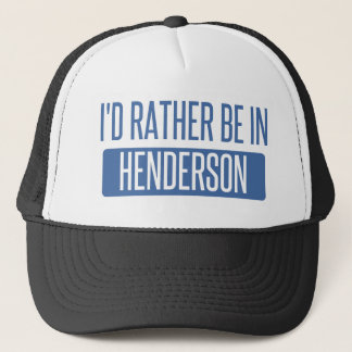 I'd rather be in Henderson Trucker Hat