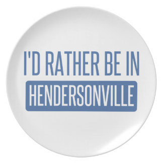 I'd rather be in Hendersonville Plate