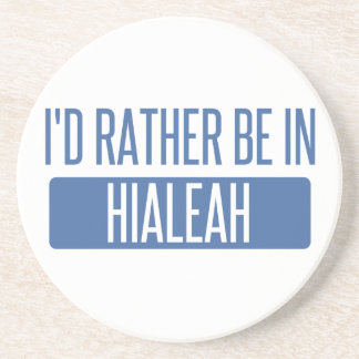 I'd rather be in Hialeah Coaster