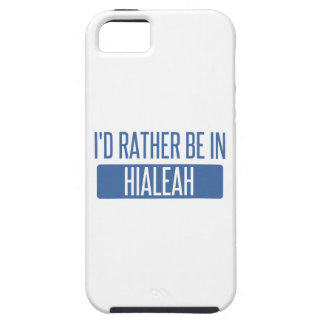 I'd rather be in Hialeah iPhone 5 Cover