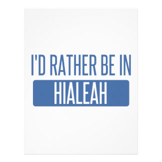 I'd rather be in Hialeah Letterhead